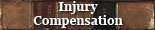 Injury Compensation